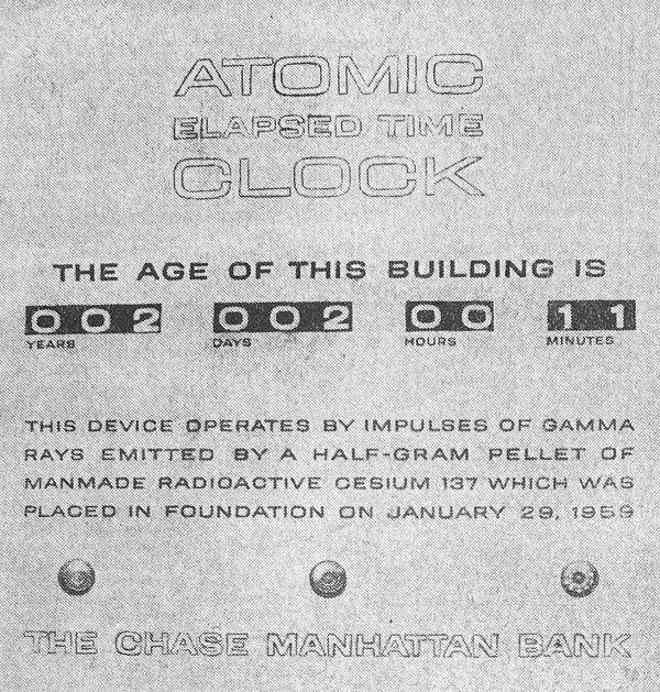Gamma-radiation clock at Chase Manhattan Bank, 1959 (image source unidentified)